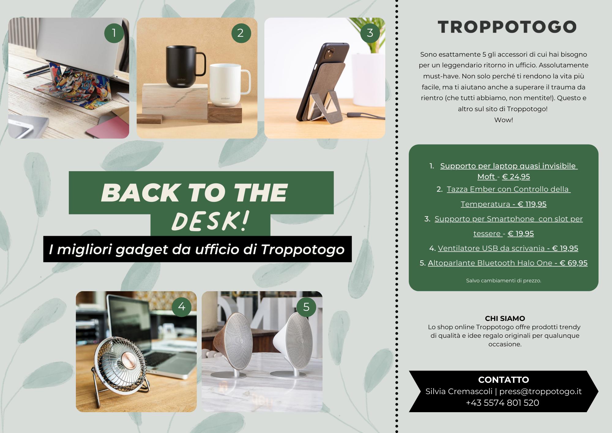 Comunicato Stampa Troppotogo - Back to the desk - Agosto 2021