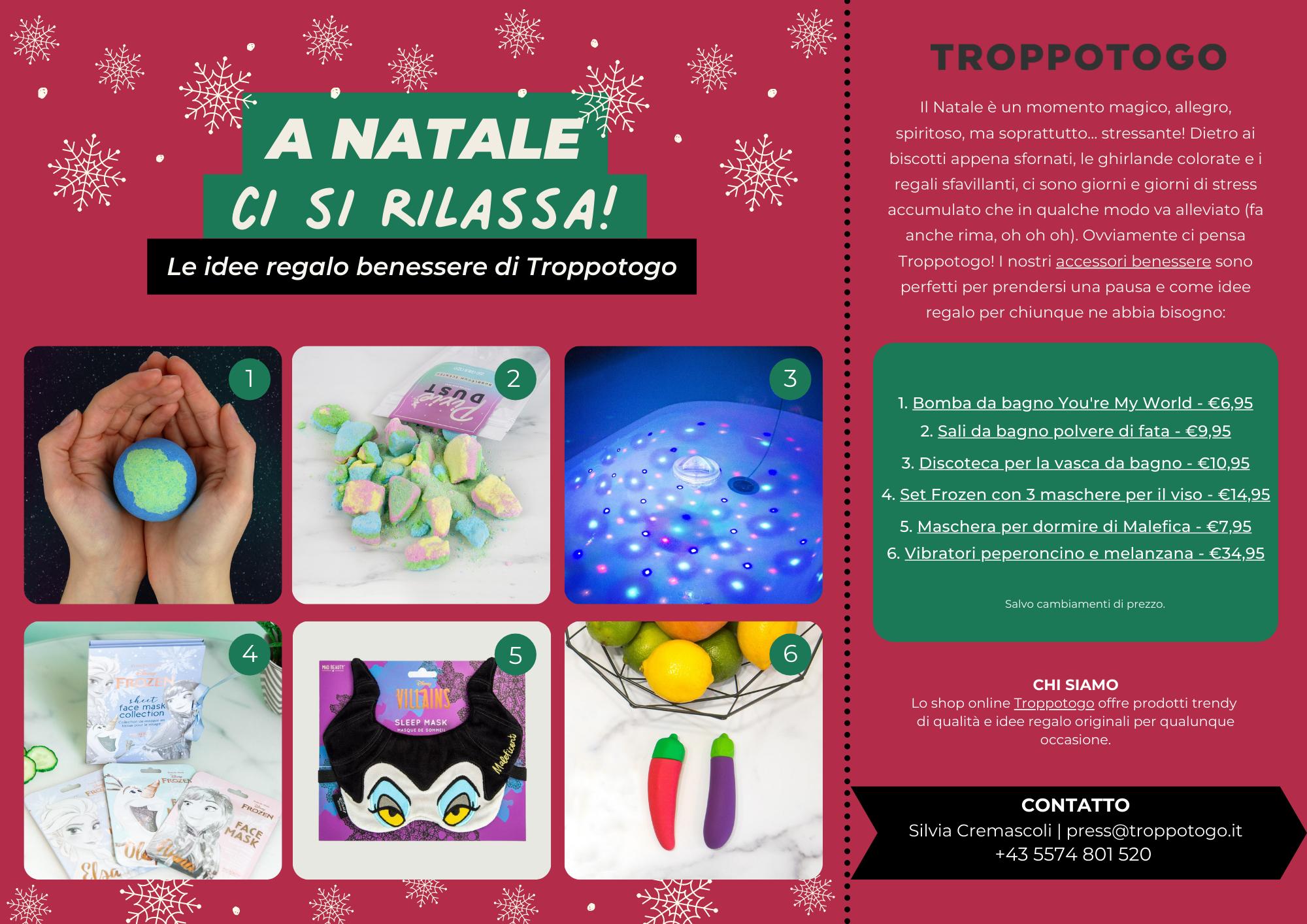 Comunicato Stampa Troppotogo - Idee regalo per un Natale rilassante